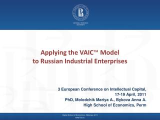 Applying the VAIC ™  Model  to Russian Industrial Enterprises
