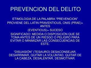 PREVENCION DEL DELITO
