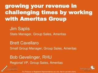 growing your revenue in challenging times by working with Ameritas Group