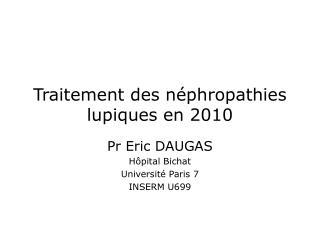 Traitement des néphropathies lupiques en 2010