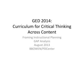 GED 2014: Curriculum for Critical Thinking  Across Content