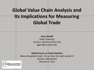 Global Value Chain Analysis and  Its Implications for Measuring Global Trade