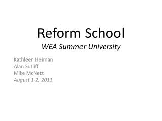 Reform School WEA Summer University