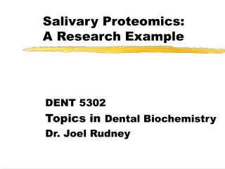 Salivary Proteomics: A Research Example