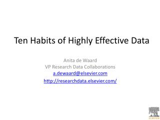 Ten Habits of Highly Effective Data