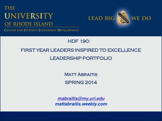 HDF 190:  FIRST YEAR LEADERS INSPIRED TO EXCELLENCE LEADERSHIP PORTFOLIO Matt Abraitis