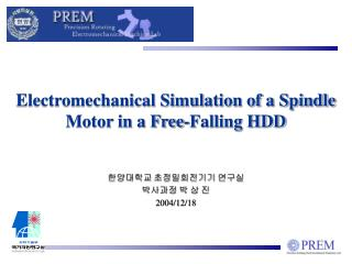Electromechanical Simulation of a Spindle Motor in a Free-Falling HDD