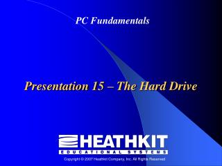 Presentation 15  –  The Hard Drive