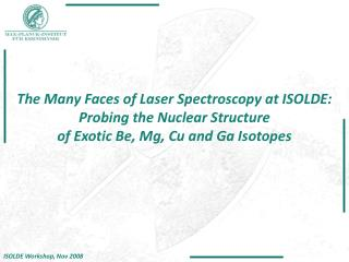 The Many Faces of Laser Spectroscopy at ISOLDE: Probing the Nuclear Structure