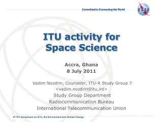 ITU activity for  Space Science