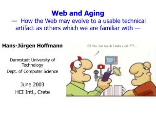 Hans-J�rgen Hoffmann Darmstadt University of Technology Dept. of Computer Science June 2003