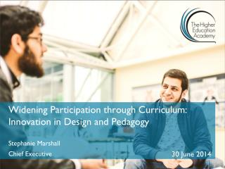 Widening Participation through Curriculum: Innovation in Design and Pedagogy