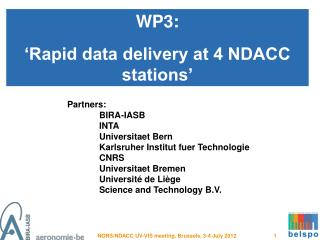 WP3: 'Rapid data delivery at 4 NDACC stations'