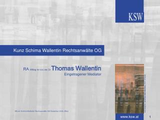 Kunz Schima Wallentin Rechtsanw lte OG