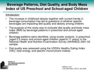 Beverage Patterns, Diet Quality, and Body Mass Index of US Preschool and School-aged Children