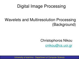 Wavelets and Multiresolution Processing (Background)