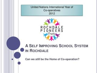 A Self Improving School System in Rochdale