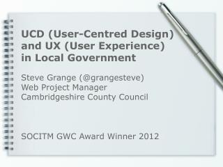 Steve Grange (@grangesteve) Web Project Manager Cambridgeshire County Council