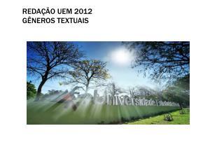 Redação UEM 2012 Gêneros textuais