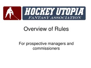 Overview of Rules For prospective managers and commissioners
