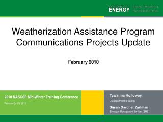 Weatherization Assistance Program Communications Projects Update