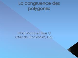 La congruence des polygones