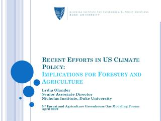 Recent Efforts in US Climate Policy:  Implications for Forestry and Agriculture