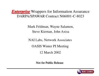 Enterprise Wrappers for Information Assurance DARPA