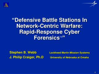 Defensive Battle Stations In Network-Centric Warfare: Rapid-Response Cyber Forensics