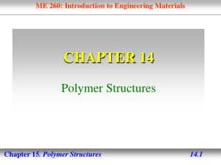 CHAPTER 14 Polymer Structures