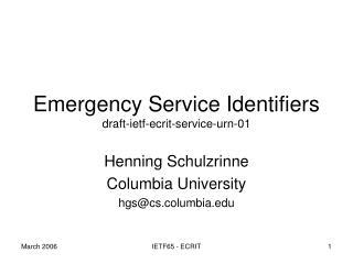 Emergency Service Identifiers draft-ietf-ecrit-service-urn-01