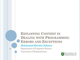 Exploiting Context in Dealing with Programming Errors and Exceptions