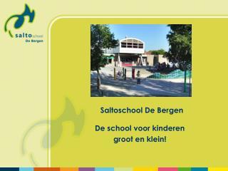Saltoschool De Bergen