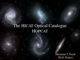 The H ICAT  Optical Catalogue H OPCAT
