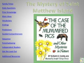 The Mystery of Saint Matthew Island