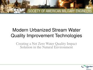 Modern Urbanized Stream Water Quality Improvement Technologies
