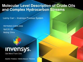 Molecular Level Description of Crude Oils and Complex Hydrocarbon Streams