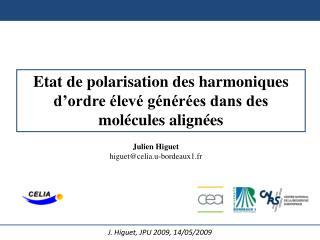 Etat de polarisation des harmoniques d'ordre élevé générées dans des molécules alignées