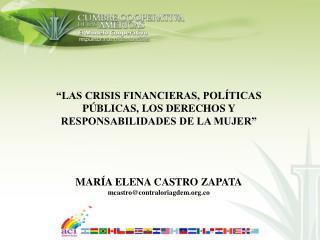 """""""LAS CRISIS FINANCIERAS, POLÍTICAS PÚBLICAS, LOS DERECHOS Y RESPONSABILIDADES DE LA MUJER"""""""