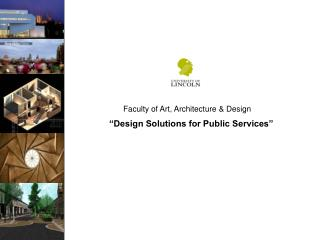 """Design Solutions for Public Services"""