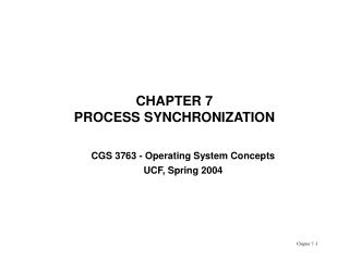 CHAPTER 7 PROCESS SYNCHRONIZATION