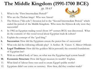 The Middle Kingdom (1991-1700 BCE) pp. 58-63