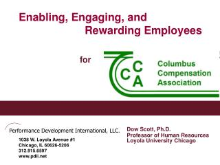 Enabling, Engaging, and                 			Rewarding Employees