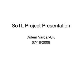 SoTL Project Presentation