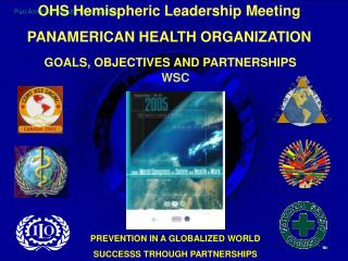 OHS Hemispheric Leadership Meeting PANAMERICAN HEALTH ORGANIZATION