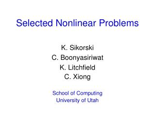 Selected Nonlinear Problems