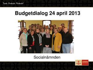 Budgetdialog 24 april 2013
