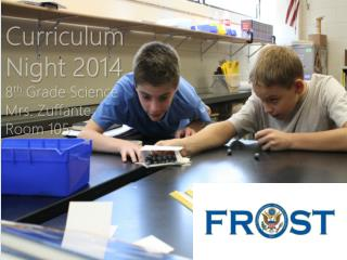 Curriculum Night 2014 8 th  Grade Science Mrs.  Zuffante Room 105