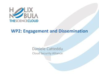WP2: Engagement and Dissemination