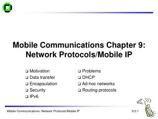 Mobile Communications Chapter 9: Network Protocols/Mobile IP